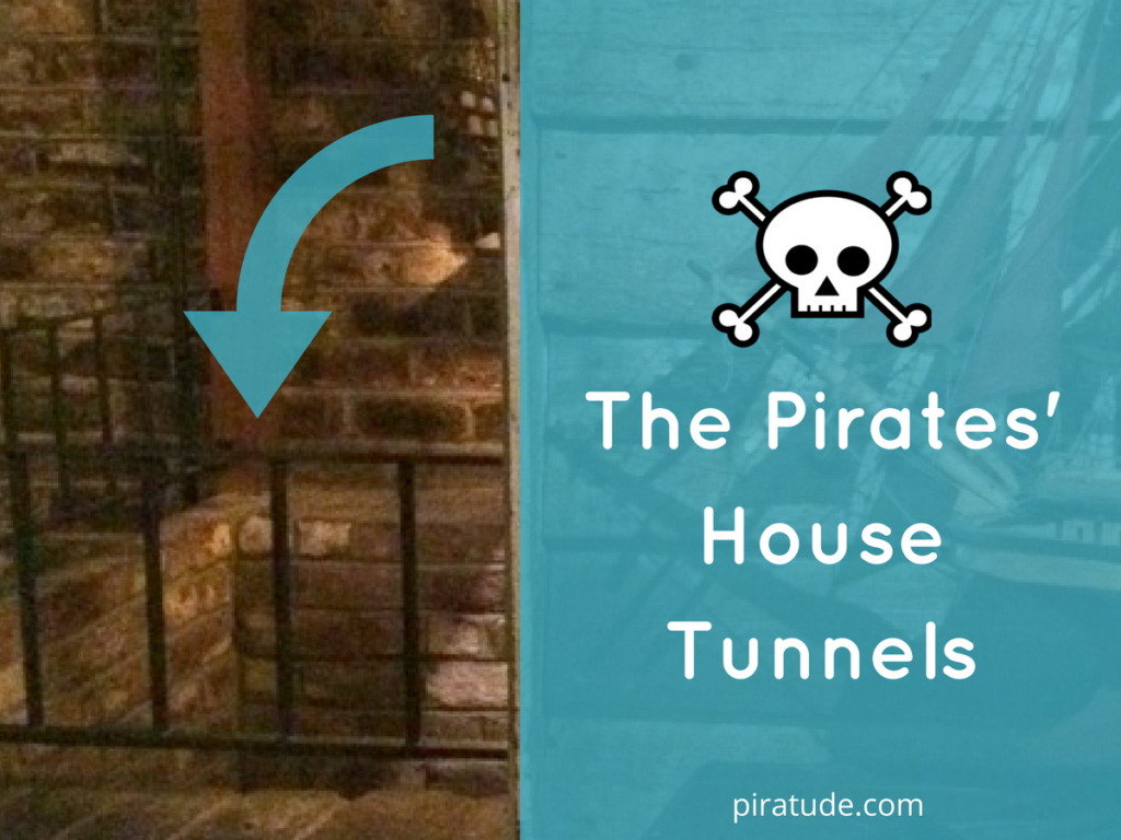 the pirates' house tunnels