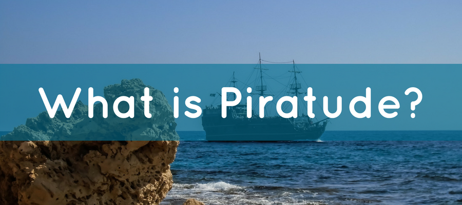 what is piratude