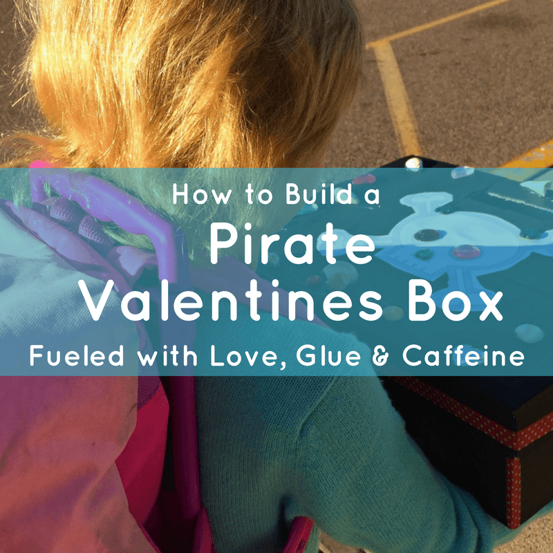 how to build a pirate valentines box title