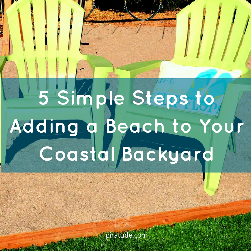 Adding A Beach To Your Coastal Backyard
